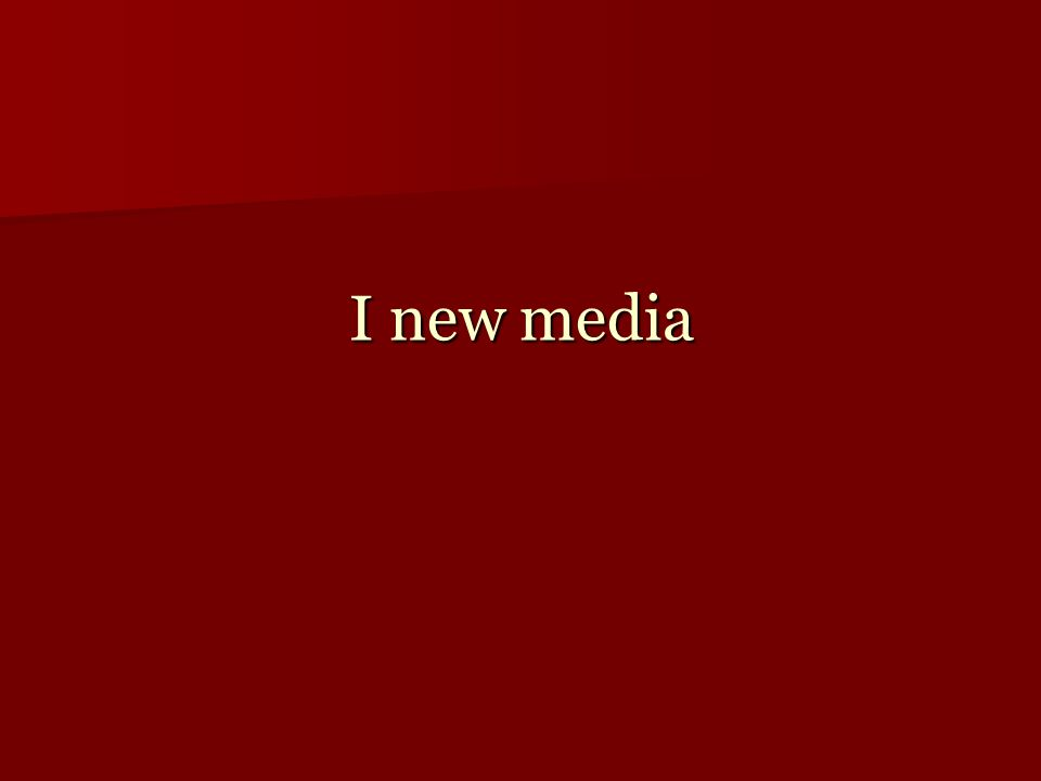 I new media