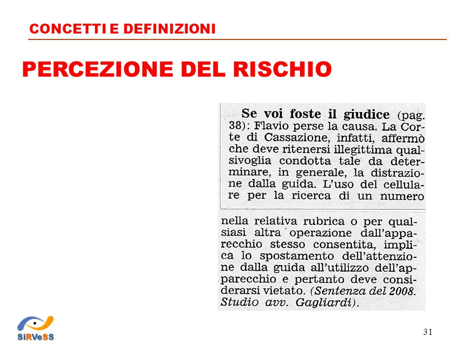 PERCEZIONE DEL RISCHIO CONCETTI E DEFINIZIONI SiRVeSS 31