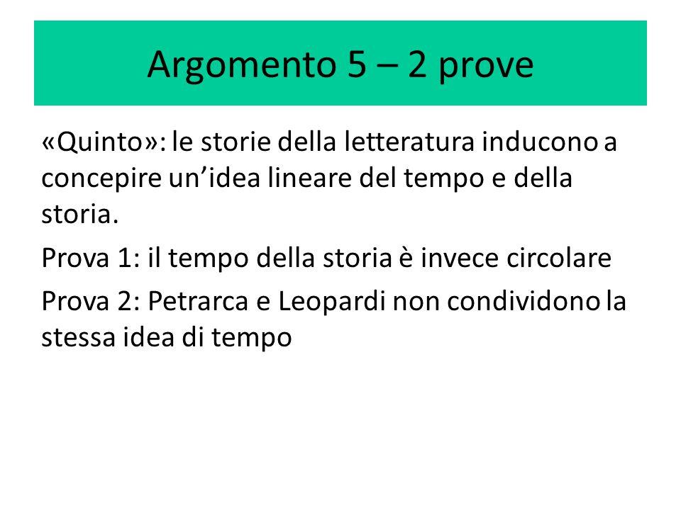 Argomento 5 – 2 prove «Quinto»: le storie della letteratura inducono a concepire un'idea lineare del tempo e della storia. Prova 1: il tempo della sto