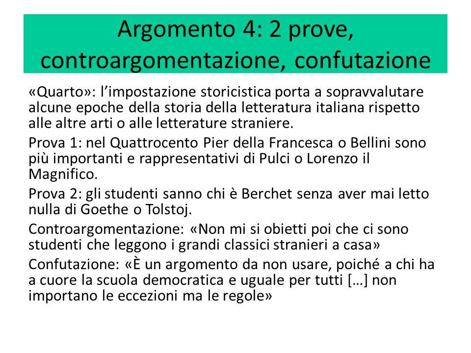 Argomento 5 – 2 prove «Quinto»: le storie della letteratura inducono a concepire un'idea lineare del tempo e della storia.