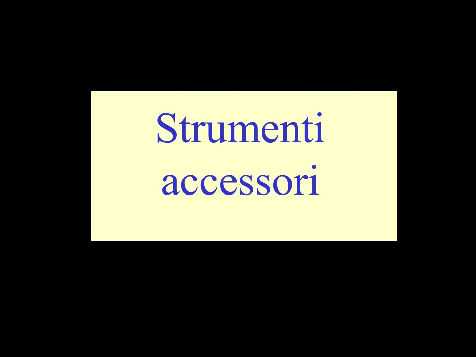 Strumenti accessori