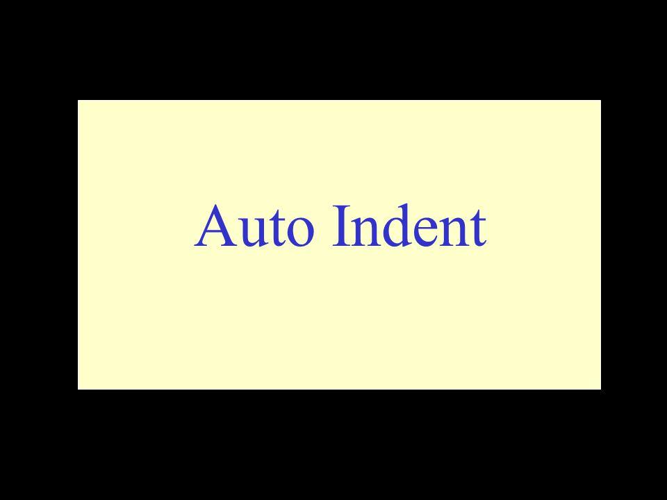 Auto Indent