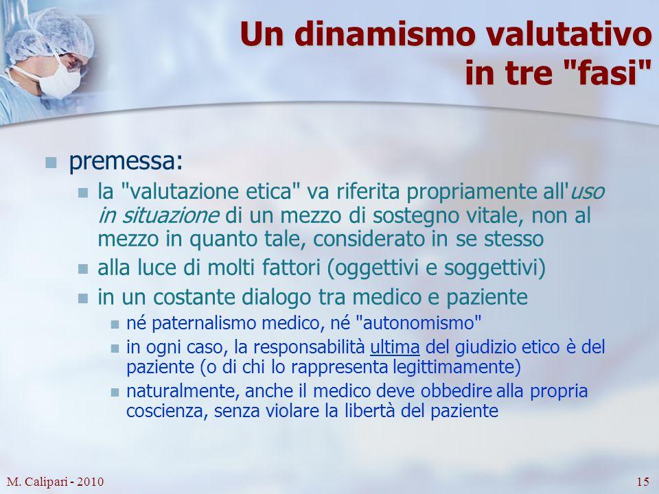 M. Calipari - 201015 Un dinamismo valutativo in tre