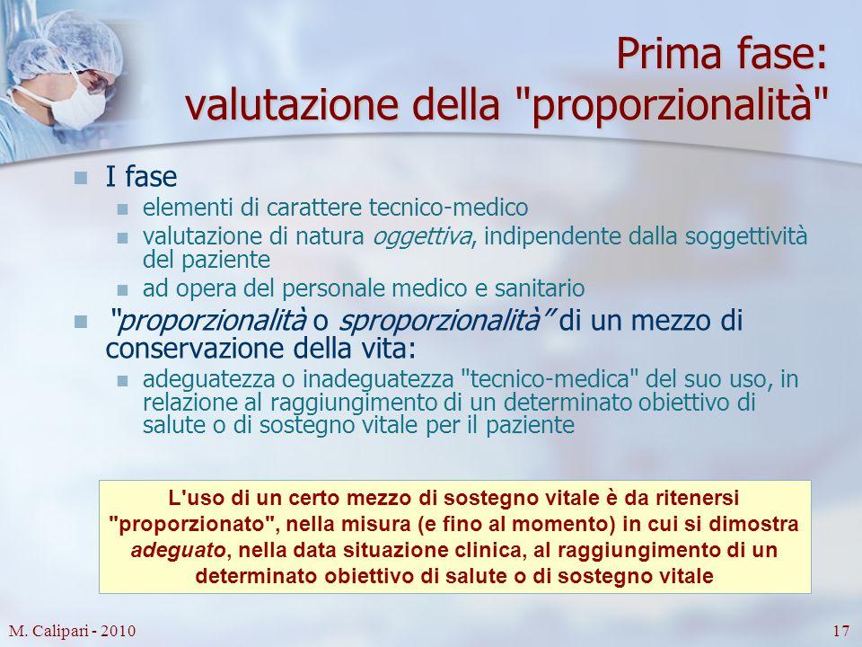 M. Calipari - 201017 Prima fase: valutazione della