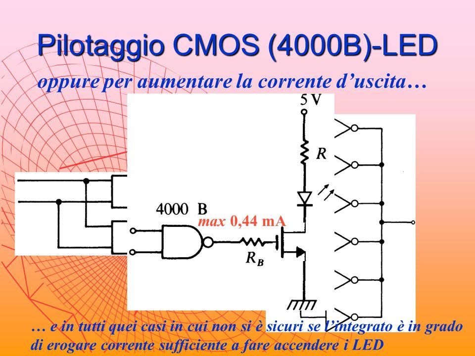 Pilotaggio CMOS (4000B)-LED oppure per aumentare la corrente d'uscita… max 0,44 mA … e in tutti quei casi in cui non si è sicuri se l'integrato è in g