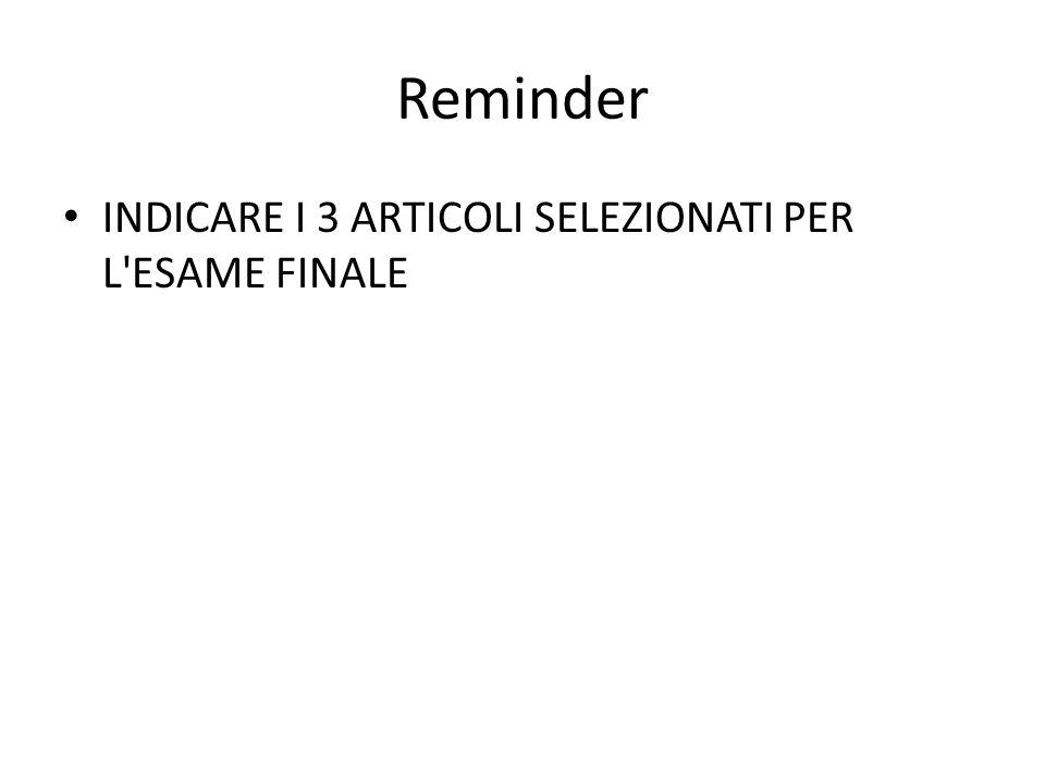 Reminder INDICARE I 3 ARTICOLI SELEZIONATI PER L'ESAME FINALE