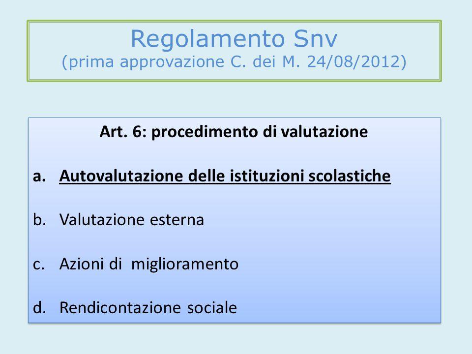 Regolamento Snv (prima approvazione C. dei M. 24/08/2012) Art.