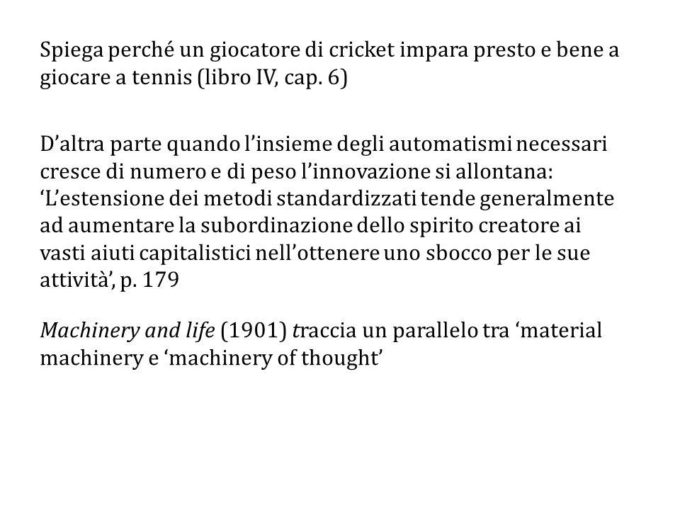 Spiega perché un giocatore di cricket impara presto e bene a giocare a tennis (libro IV, cap.