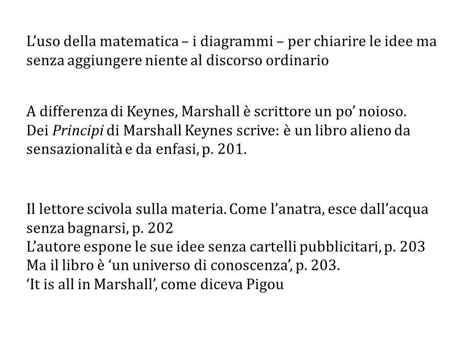 A differenza di Keynes, Marshall è scrittore un po' noioso.