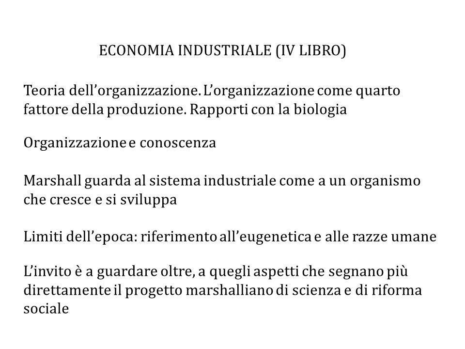 ECONOMIA INDUSTRIALE (IV LIBRO) Teoria dell'organizzazione.