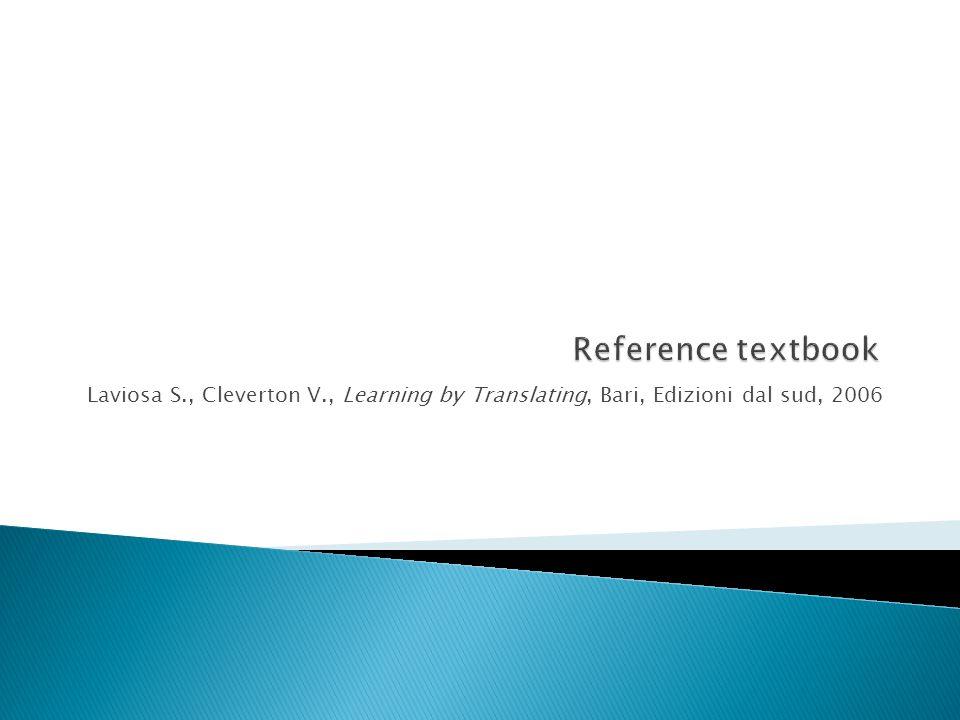 Laviosa S., Cleverton V., Learning by Translating, Bari, Edizioni dal sud, 2006