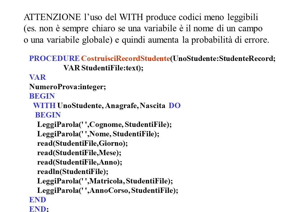 ATTENZIONE l'uso del WITH produce codici meno leggibili (es.