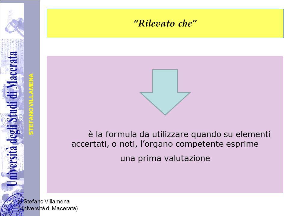 """Università degli Studi di Perugia STEFANO VILLAMENA di Stefano Villamena (Università di Macerata) """"Rilevato che"""" è la formula da utilizzare quando su"""