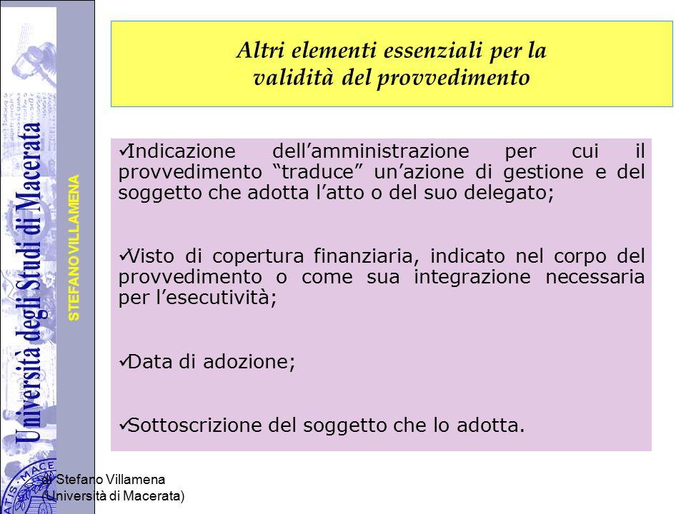 Università degli Studi di Perugia STEFANO VILLAMENA di Stefano Villamena (Università di Macerata) Altri elementi essenziali per la validità del provve