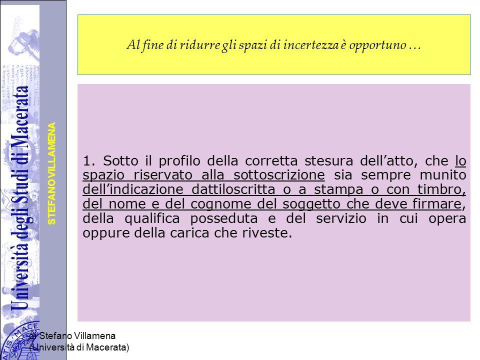 Università degli Studi di Perugia STEFANO VILLAMENA di Stefano Villamena (Università di Macerata) Al fine di ridurre gli spazi di incertezza è opportu