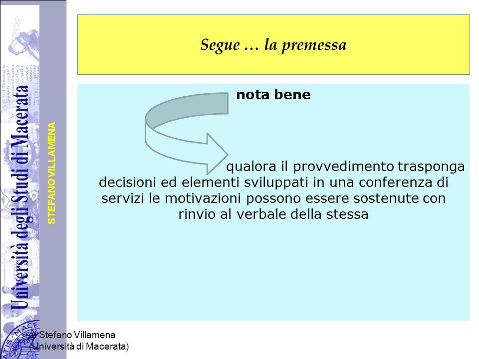 Università degli Studi di Perugia STEFANO VILLAMENA Segue … la premessa nota bene qualora il provvedimento trasponga decisioni ed elementi sviluppati