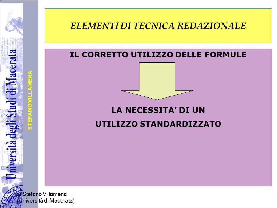 Università degli Studi di Perugia STEFANO VILLAMENA di Stefano Villamena (Università di Macerata) ELEMENTI DI TECNICA REDAZIONALE IL CORRETTO UTILIZZO