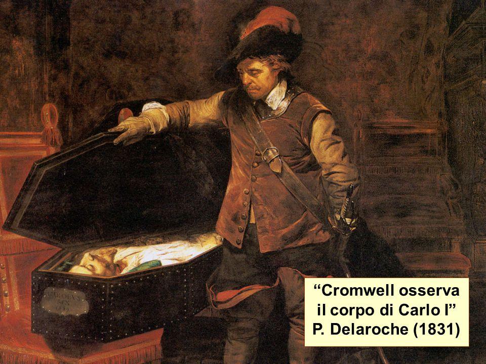 """""""Cromwell osserva il corpo di Carlo I"""" P. Delaroche (1831)"""