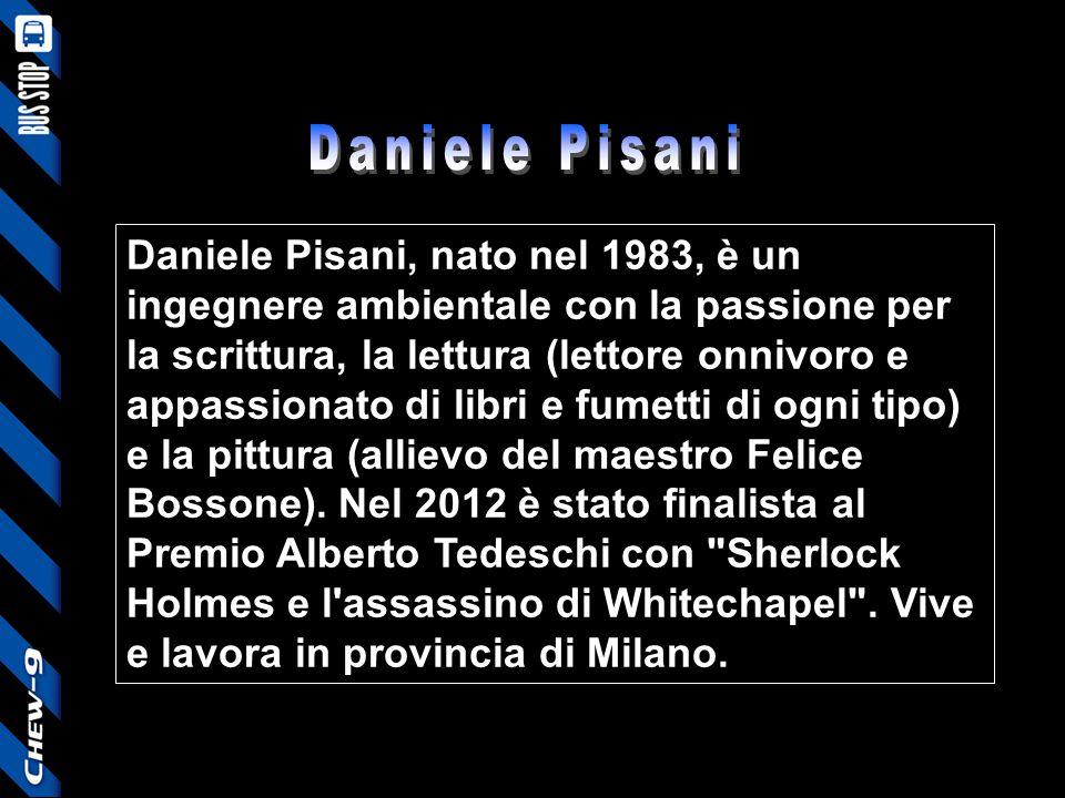Daniele Pisani, nato nel 1983, è un ingegnere ambientale con la passione per la scrittura, la lettura (lettore onnivoro e appassionato di libri e fume