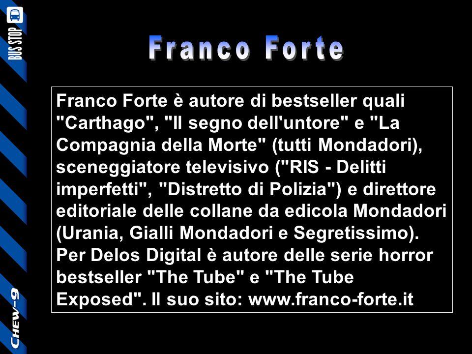 Franco Forte è autore di bestseller quali