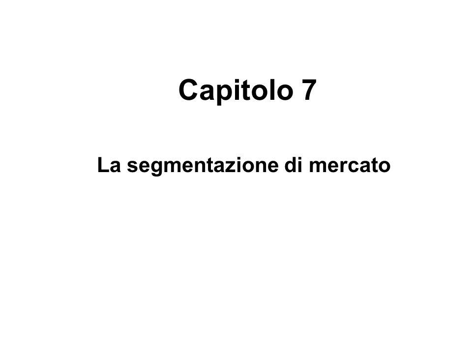 Capitolo 7 La segmentazione di mercato