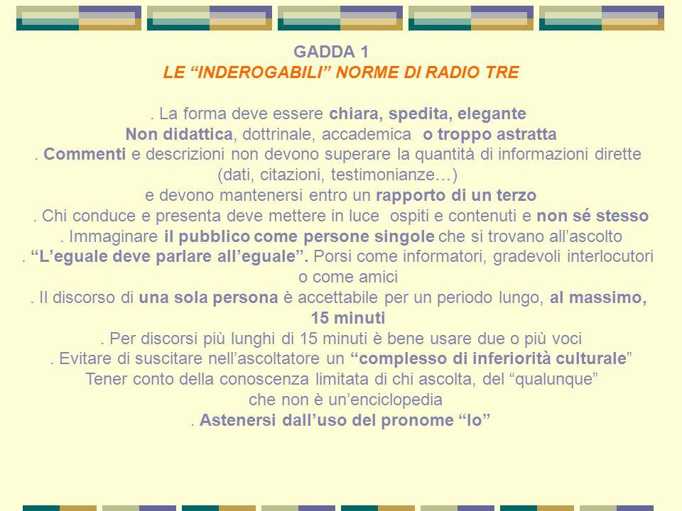 GADDA 1 LE INDEROGABILI NORME DI RADIO TRE.