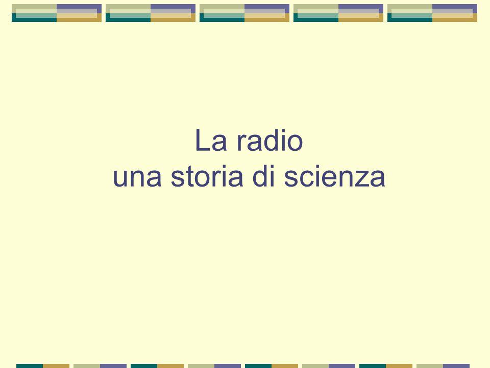 La radio una storia di scienza
