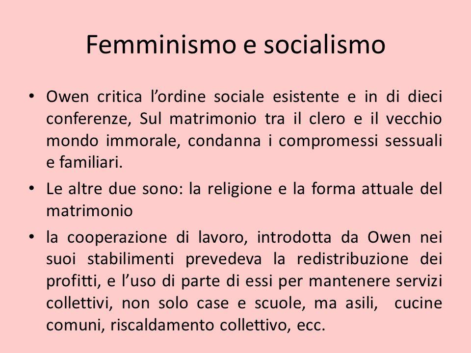 Femminismo e socialismo Owen critica l'ordine sociale esistente e in di dieci conferenze, Sul matrimonio tra il clero e il vecchio mondo immorale, con