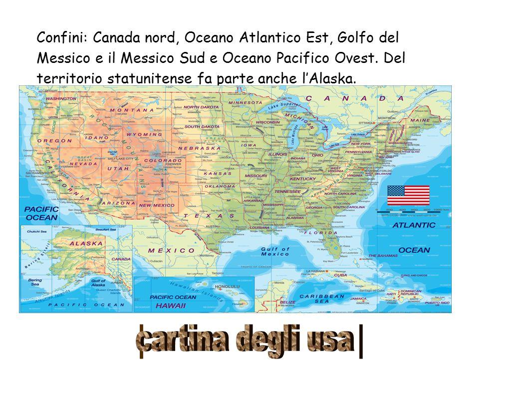 Territorio Due catene montuose principali Maggiori sistemi montuosi: la Catena Costiera, le Montagne Rocciose e gli Appalachi Vasto insieme di pianure nella zona centrale Bagnata da quattro mari