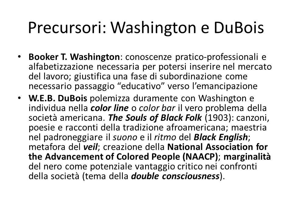 Il recupero della tradizione Phillis Wheatley (1753-1784) Frederick Douglass (1818-1895) Sincretismo religioso Black English musica delle piantagioni (i work songs, gli spirituals, i blues) double talk o signifying