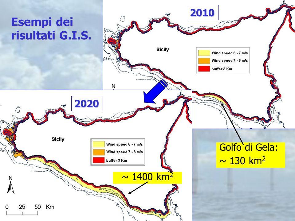Isole Egadi: ~ 50 km 2 2010 Golfo di Gela: ~ 130 km 2 ~ 360 km 2 2020 ~ 1400 km 2 Esempi dei risultati G.I.S.