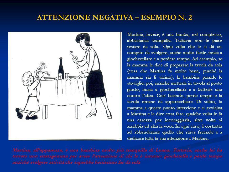 IMPARARE A IGNORARE - ESEMPIO N.2 IMPARARE A IGNORARE - ESEMPIO N.