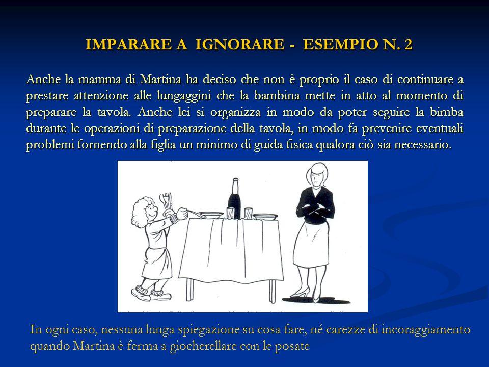 IMPARARE A IGNORARE - ESEMPIO N.