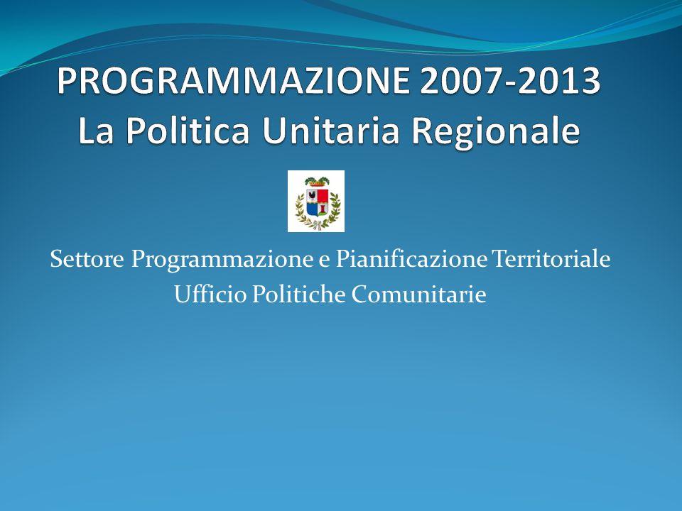 Settore Programmazione e Pianificazione Territoriale Ufficio Politiche Comunitarie