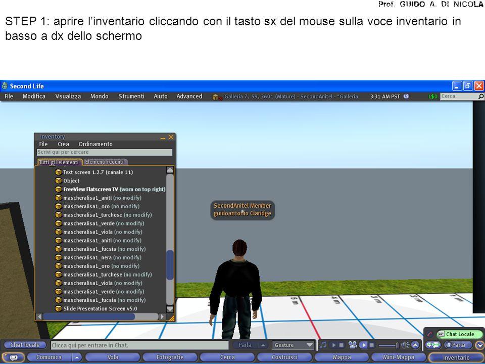 STEP 1: aprire l'inventario cliccando con il tasto sx del mouse sulla voce inventario in basso a dx dello schermo