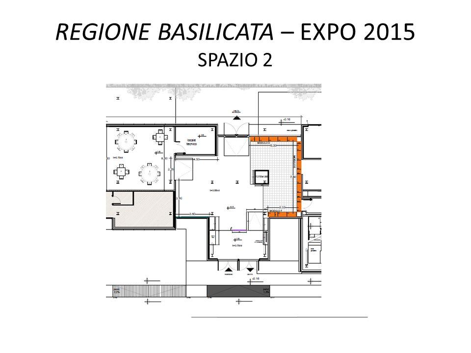 REGIONE BASILICATA – EXPO 2015 SPAZIO 2