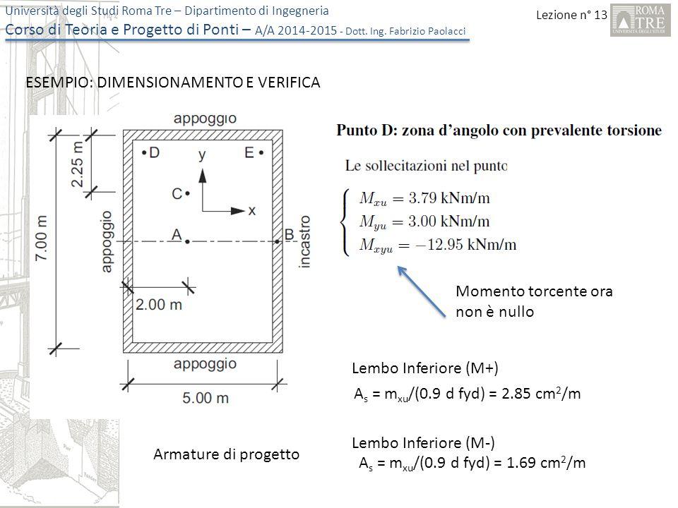 Lezione n° 13 Università degli Studi Roma Tre – Dipartimento di Ingegneria Corso di Teoria e Progetto di Ponti – A/A 2014-2015 - Dott.