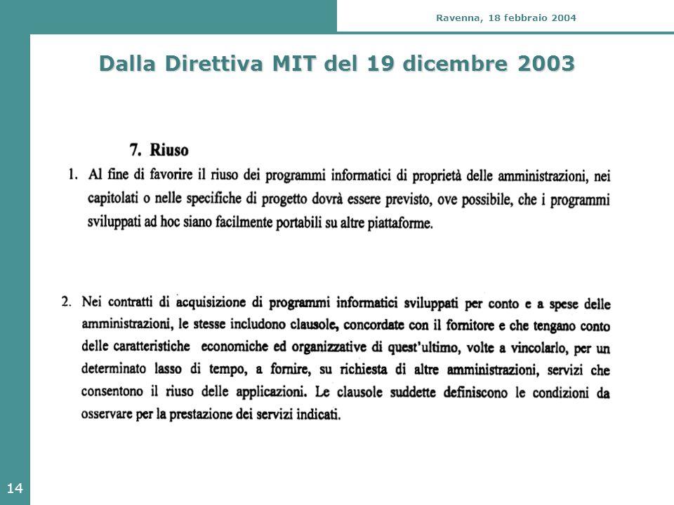 14 Ravenna, 18 febbraio 2004 Dalla Direttiva MIT del 19 dicembre 2003