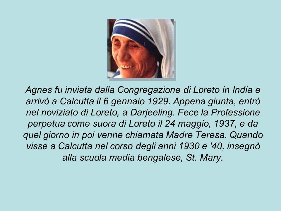 Agnes fu inviata dalla Congregazione di Loreto in India e arrivò a Calcutta il 6 gennaio 1929. Appena giunta, entrò nel noviziato di Loreto, a Darjeel