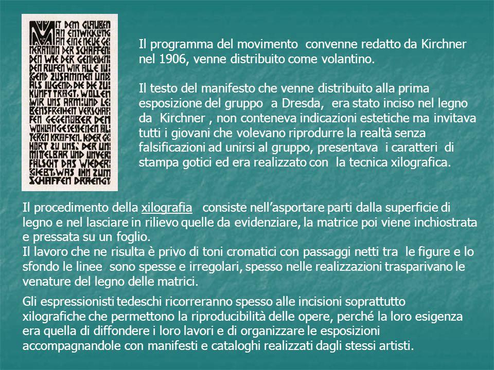 Il programma del movimento convenne redatto da Kirchner nel 1906, venne distribuito come volantino. Il testo del manifesto che venne distribuito alla