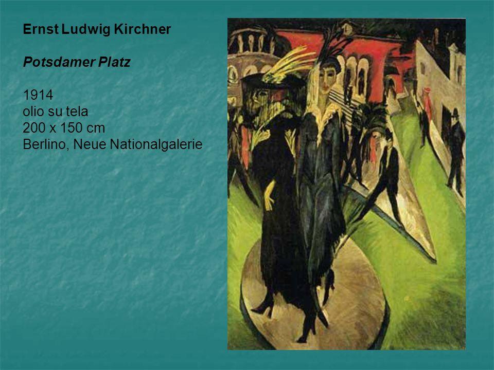 Ernst Ludwig Kirchner Potsdamer Platz 1914 olio su tela 200 x 150 cm Berlino, Neue Nationalgalerie