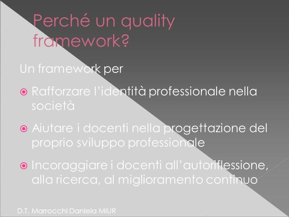 Perché un quality framework.