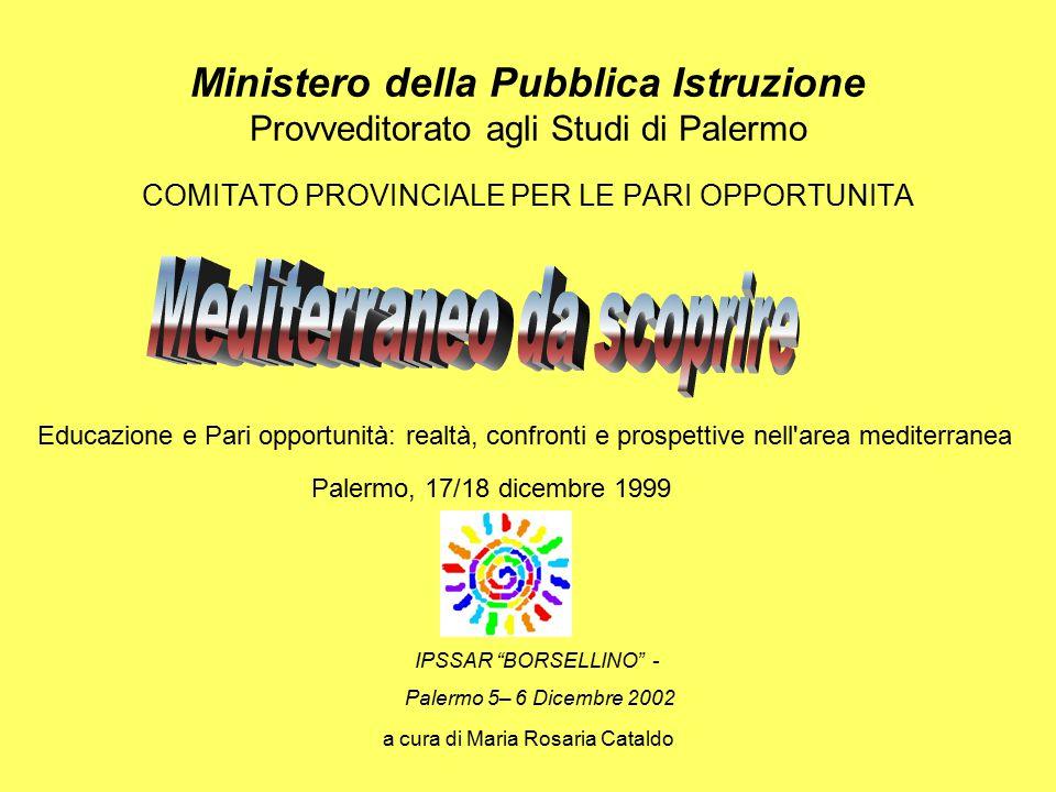 """a cura di Maria Rosaria Cataldo IPSSAR """"BORSELLINO"""" - Palermo 5– 6 Dicembre 2002 Ministero della Pubblica Istruzione Provveditorato agli Studi di Pale"""