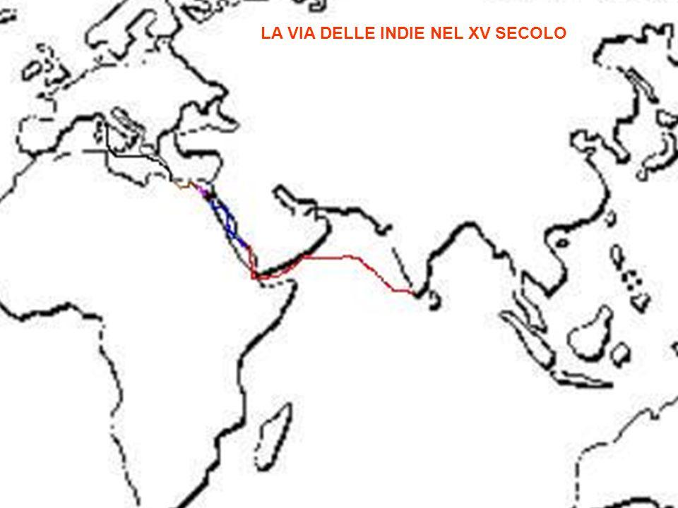 LA VIA DELLE INDIE NEL XV SECOLO