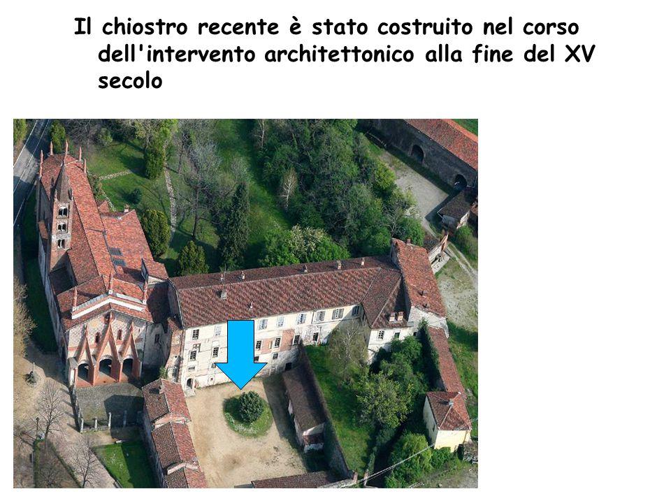 Il chiostro recente è stato costruito nel corso dell intervento architettonico alla fine del XV secolo
