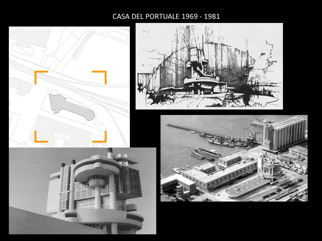 CASA DEL PORTUALE 1969 - 1981