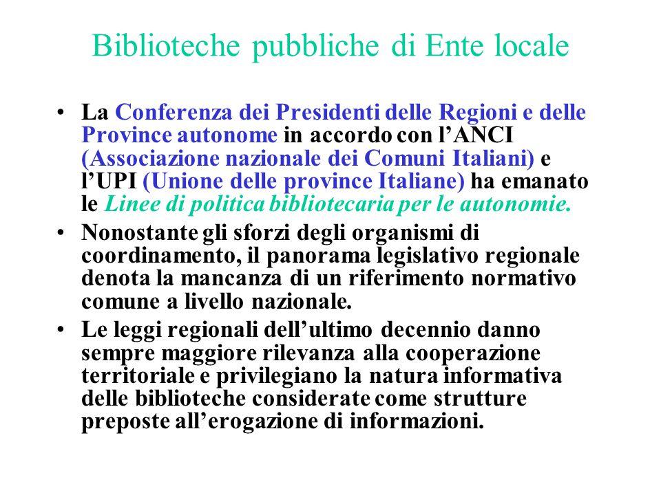 Biblioteche pubbliche di Ente locale La Conferenza dei Presidenti delle Regioni e delle Province autonome in accordo con l'ANCI (Associazione nazional