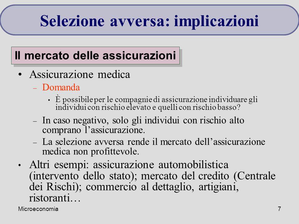 Microeconomia7 Assicurazione medica – Domanda È possibile per le compagnie di assicurazione individuare gli individui con rischio elevato e quelli con