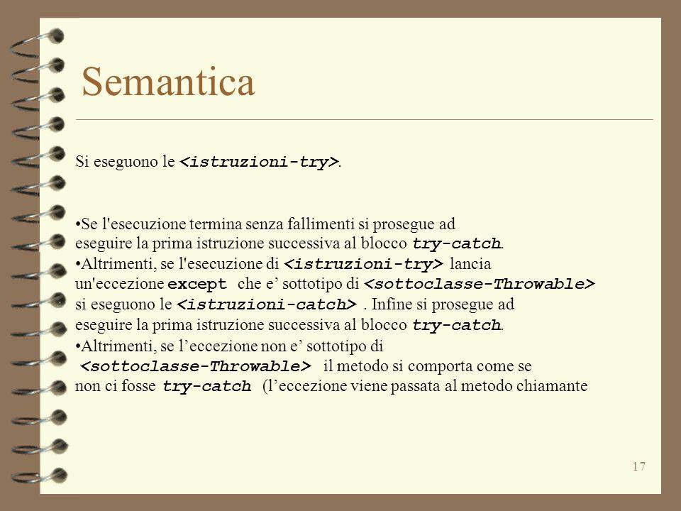 17 Semantica Si eseguono le.