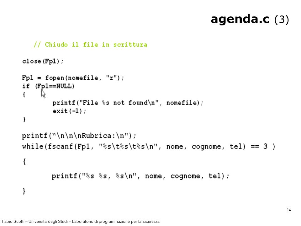Fabio Scotti – Università degli Studi – Laboratorio di programmazione per la sicurezza 14 agenda.c (3)